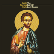 The Saint of Lost Causes - Justin Townes Earle - Justin Townes Earle