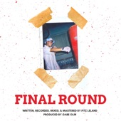 Fitz Leland - Final Round