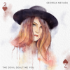 Georgia Nevada - The Devil Dealt Me You artwork