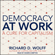 Richard D. Wolff - Democracy at Work: A Cure for Capitalism