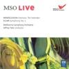 MSO Live Mendelssohn Elgar Live