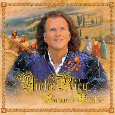 Romantic Paradise - André Rieu