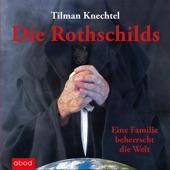 Tilman Knechtel - Kapitel 50.5 - Die Rothschilds