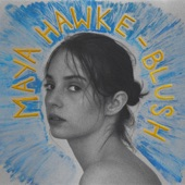 Maya Hawke - By Myself