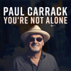You re Not Alone Single Mix - Paul Carrack mp3