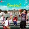 Time Out Original Motion Picture Soundtrack EP