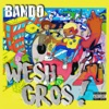 Wesh gros by Bando iTunes Track 1