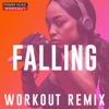 Falling (Workout Remix) - Single, Power Music Workout