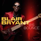Blair Bryant - B's Bounce (feat. Marqueal Jordan) (None)