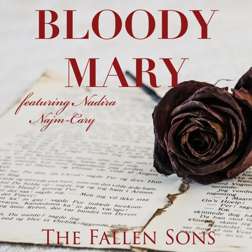Art for Bloody Mary (feat. Nadira Najm-Cary) by The Fallen Sons