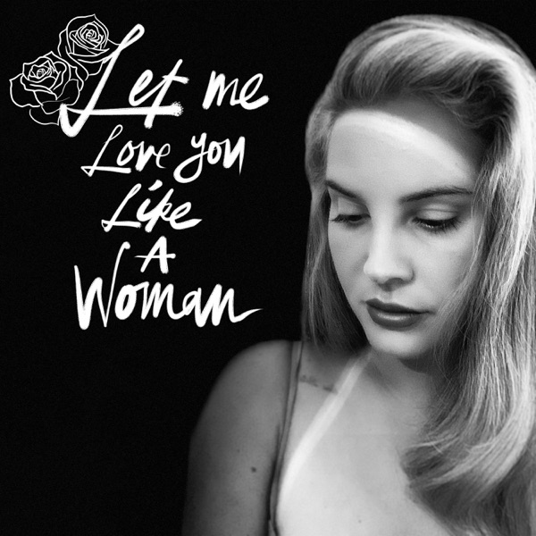 Let Me Love You Like a Woman - Single
