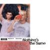 Nothing's The Same - Alexander 23 & Jeremy Zucker