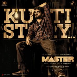 "Anirudh Ravichander & Thalapathy Vijay - Kutti Story (From ""Master"")"