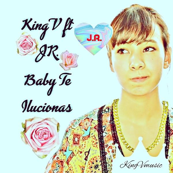 Baby Te Ilucionas - Single