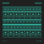 Bowsar - The Rift