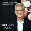 Harry Coseman & Strato-Vani - Chit Chat Polka artwork