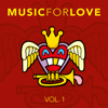 Various Artists - Music for Love, Vol. 1  artwork