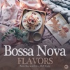 Bossa Nova Flavors