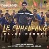 Le Chhalaang From Chhalaang Single