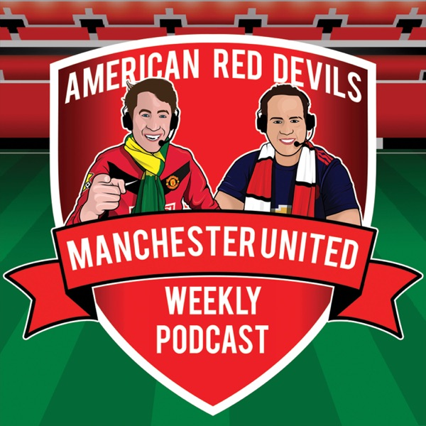 7.18.18 - American Red Devils Podcast - MUFC Preseason Tour PREVIEW