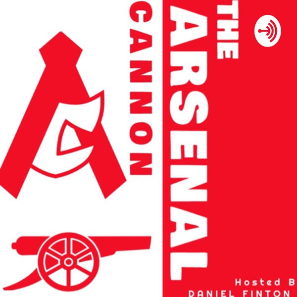 The Arsenal Cannon Podcast