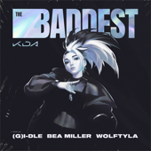 [Download] THE BADDEST (feat. bea miller & League of Legends) MP3