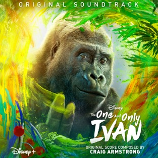 Craig Armstrong – The One and Only Ivan (Original Soundtrack) [iTunes Plus AAC M4A]