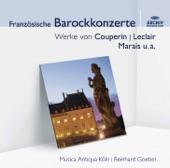 Musica Antiqua Koln - Couperin: Les Nations - Couperin: Premier Ordre- La Francoise- 1. Sonata