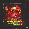Writing on the Wall feat Post Malone Cardi B Rvssian Single