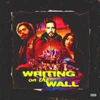 Writing on the Wall (feat. Post Malone, Cardi B & Rvssian) - Single - French Montana