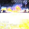 L.W.G Liquor Weed & Girls (feat. Saul Williams) - Single ジャケット写真