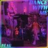 Dance With Me - Single
