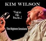 Kim Wilson - Wingin' It
