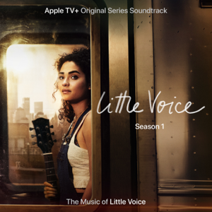 "Little Voice Cast - Simple and True (From the Apple TV+ Original Series ""Little Voice"")"