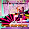 Sophie Ellis - Crying At The Discotheque