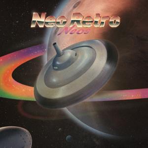 NEOS樂隊 - Neo Retro
