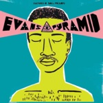 Evans Pyramid - No I Won't