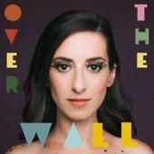 Jordana Talsky - Over The Wall