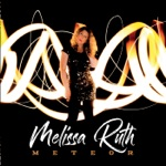Melissa Ruth - Broken Heart