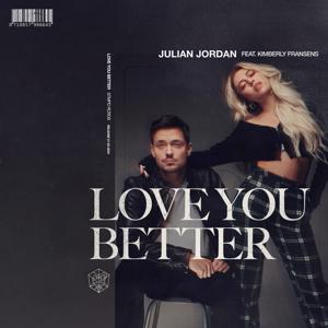 Julian Jordan - Love You Better feat. Kimberly Fransens