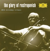 The Glory of Rostropovich - 80th Birthday Tribute
