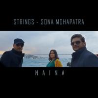 Naina-Strings & Sona Mohapatra