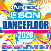 Fun Radio le son Dancefloor 2020 - Multi-interprètes