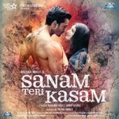 Sanam Teri Kasam - Ankit Tiwari & Palak Muchhal