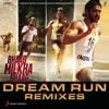 Bhaag Milkha Bhaag Dream Run Remixes EP