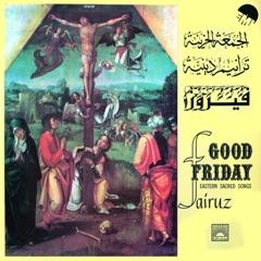 Good Friday Eastern Sacred Songs