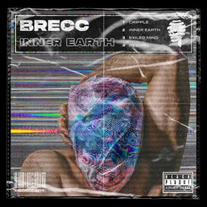 Brecc - Brecc 'Inner Earth' EP