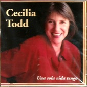 Cecilia Todd - Ah Que Malhaya un Trotecito