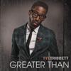 Greater Than (Live) - Tye Tribbett