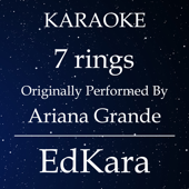 7 Rings (Originally Performed by Ariana Grande) [Karaoke No Guide Melody Version]